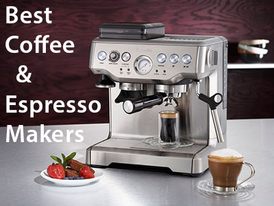 Best Coffee and Espresso Makers Comparison